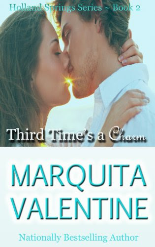 Third Time's a Charm (Holland Springs) by Marquita Valentine