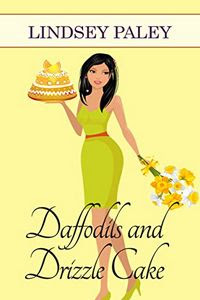 Daffodils and Drizzle Cake by Lindsey Paley