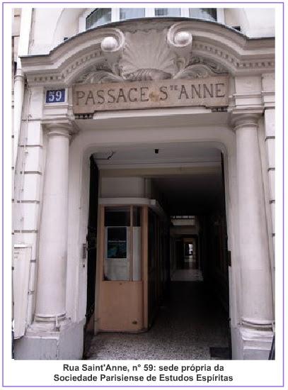 Passagem à Rua Saint'Anne: sede própria da Sociedade Parisiense de Estudos Espíritas
