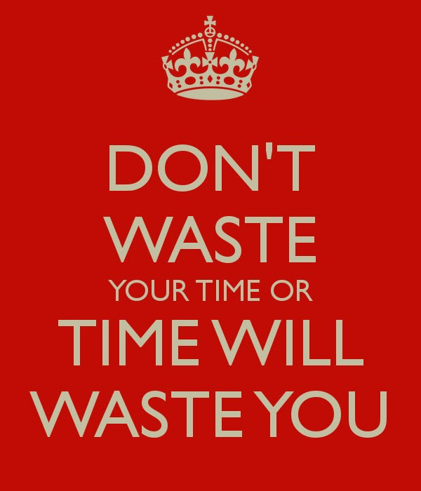 Dont Waste Your Time On People Quote Quote Number 707630 Picture