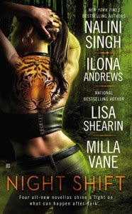 Night Shift - Nalini Singh;Ilona Andrews;Lisa Shearin;Milla Vane