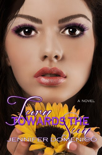 Turn Towards the Sun (The Sunflower Trilogy) by Jennifer Domenico
