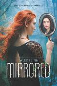 Title: Mirrored, Author: Alex Flinn