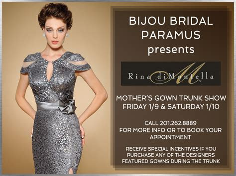 Rina Di Montella Mother's Gown Trunk Show   Paramus, NJ