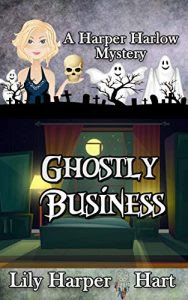 Ghostly Business by Lily Harper Hart