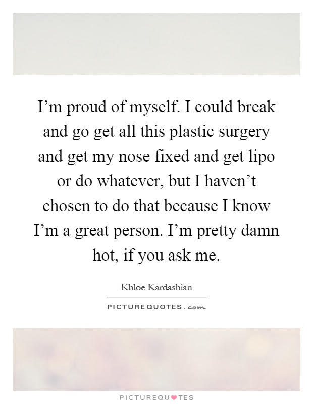 Proud Of Myself Quotes Sayings Proud Of Myself Picture Quotes