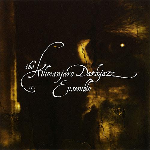 The Kilimanjaro Darkjazz Ensemble - S/T Album Cover