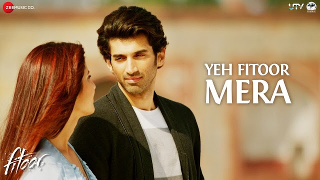 yeh fitoor mera lyrics - Arijit Singh | lyrics for romantic song