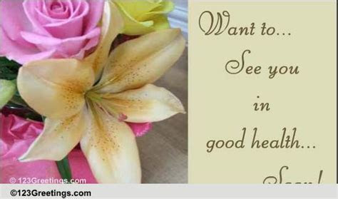 See You Fresh Like Flowers! Free Get Well Soon eCards