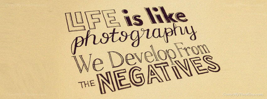 Quote Life Is Like Photography Free Facebook Covers Facebook
