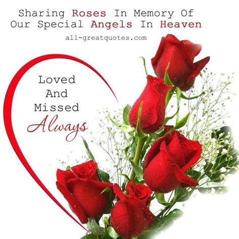 Sharing Roses In Memory Of Our Special Angels In Heaven