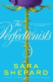 The Perfectionists (Perfectionists Series #1)