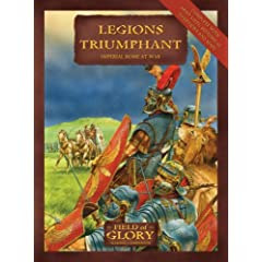 Legions Triumphant: Field of Glory Imperial Rome Army List