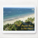 Puerto Rico Is The Place Mouse Pad