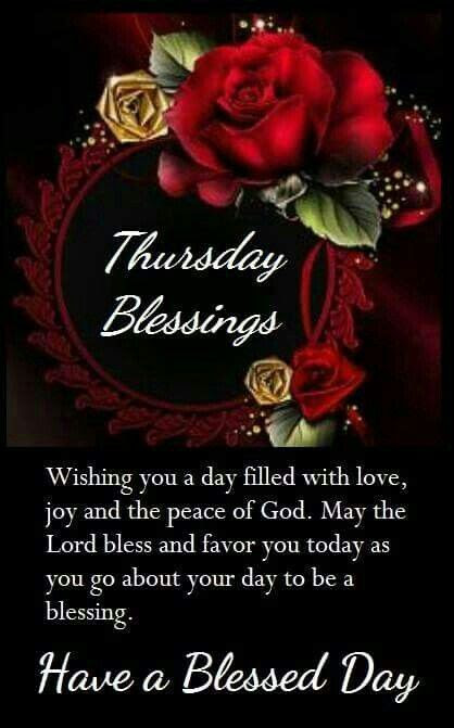 Thursday Blessings Have A Blessed Day Quote Pictures Photos And