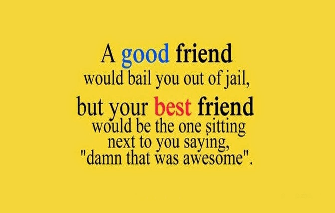 Quotes About Best Time With Friends 43 Quotes