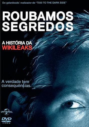 Baixar Roubamos Segredos: A História do Wikileaks Dublado