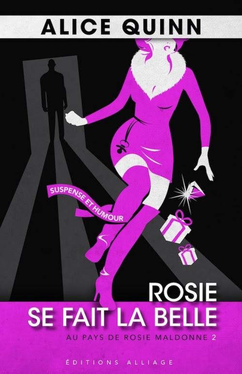 Couverture Au pays de Rosie Maldonne, tome 2 : Rosie se fait la belle