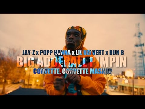 Jay Z x Popp Hunna x Lil Uzi Vert x Bun B - Big Adderall Pimpin (Corvette, Corvette)