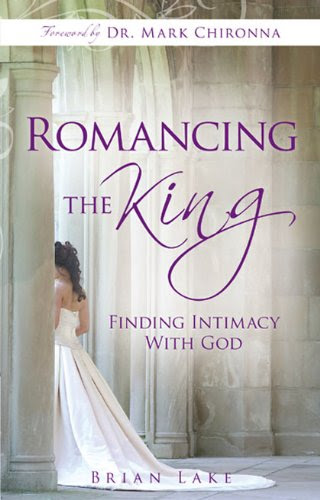 Romancing the King: Finding Intimacy with God