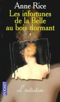 Couverture Les infortunes de la Belle au bois dormant, tome 1 : L'initiation