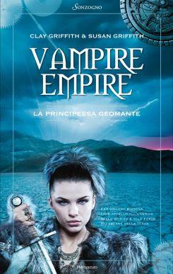 Vampire Empire. La principessa geomante