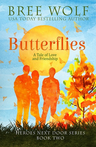 Butterflies A Tale Of Love And Friendship Bree Wolf