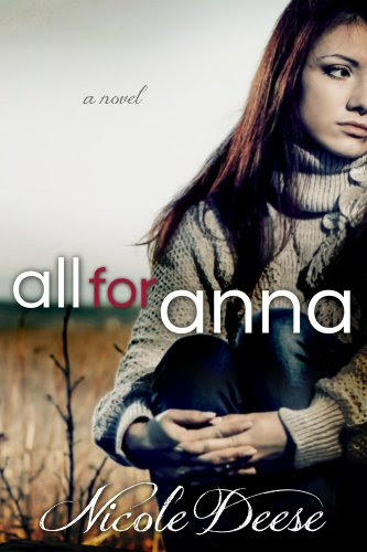All For Anna (Letting Go) by Nicole Deese