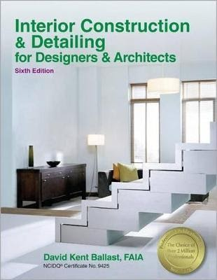 Interior Construction Detailing For Designers Architects