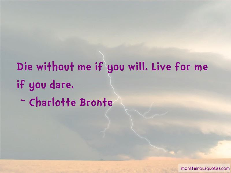 I Will Die Without You Quotes Top 30 Quotes About I Will Die