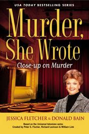 Close-Up On Murder by Jessica Fletcher and Donald Bain