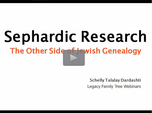 "New ""Member Friday"" Webinar - Jewish Genealogy's Other Side: Sephardic Research by Schelly Talalay Dardashti"