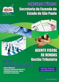 SEFAZ - Secretária da Fazenda-AGENTE FISCAL DE RENDAS - VOLUME I-AGENTE FISCAL DE RENDAS - VOLUME II-AGENTE FISCAL DE RENDAS - VOLUME III