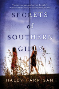 Secrets of Southern Girls: A Novel