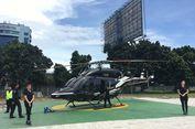 Nantinya Keliling Kota Naik Helikopter Tak Cuma di Jakarta