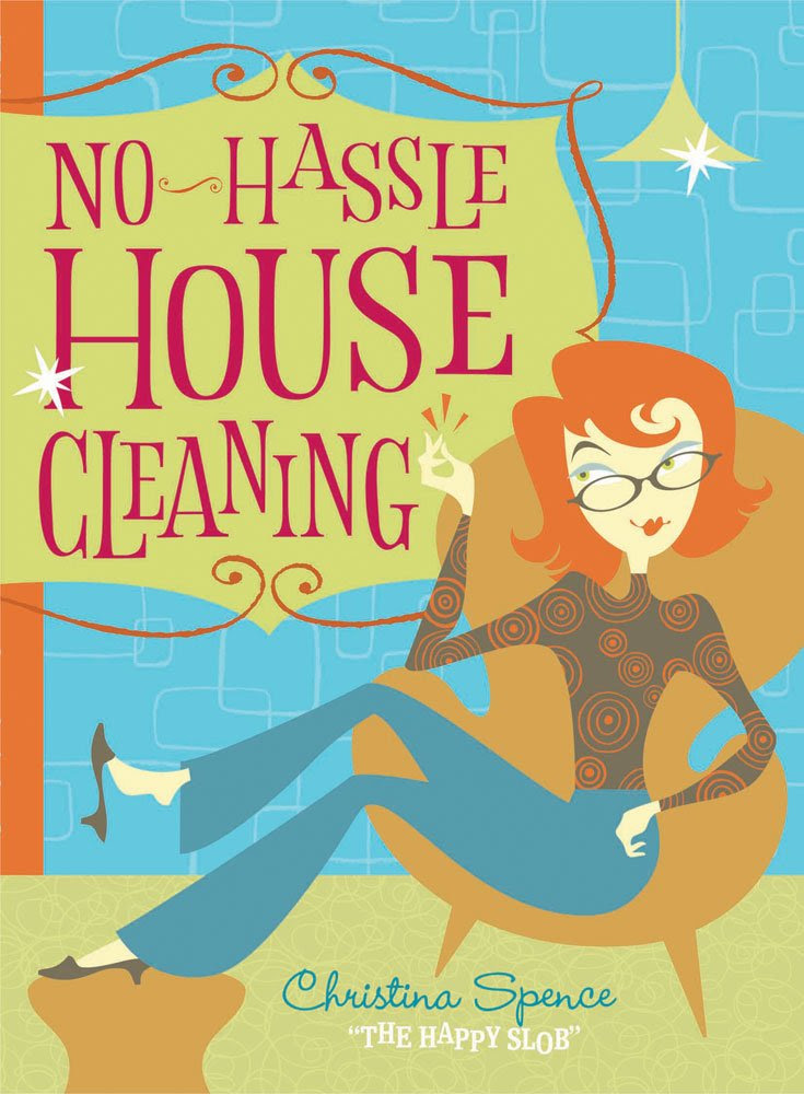 No Hassle Housecleaning: Christina Spence: Amazon.com: Books