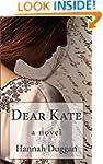Dear Kate: A Novel