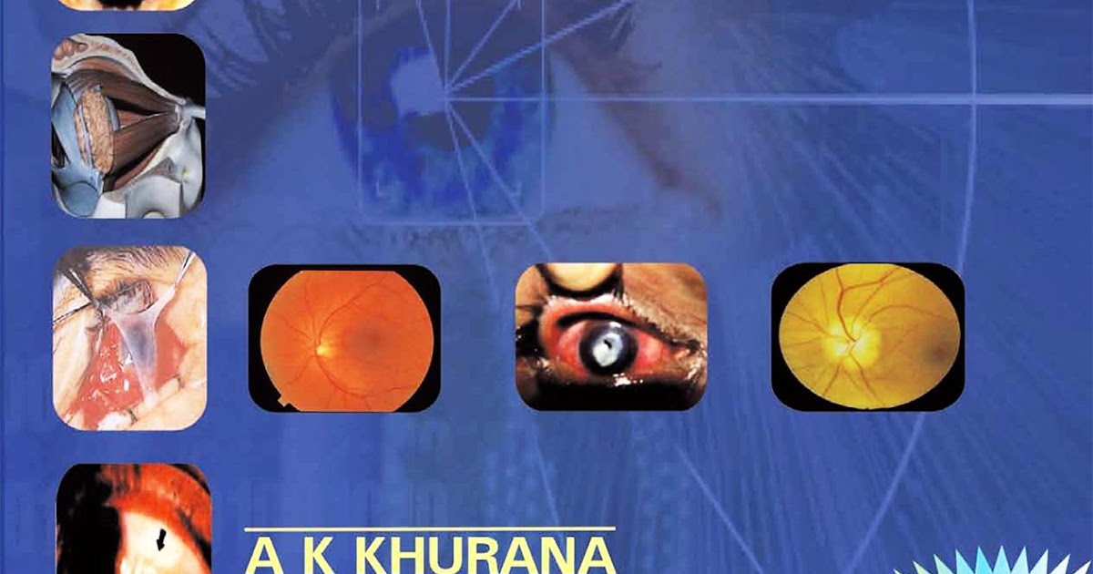 Learn: AK Khurana - Comprehensive Ophthalmology, 4th edition