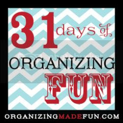 31 Days of Organizing Fun