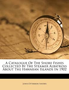 Home Remodeling Software Reviews on Catalogue Of The Shore Fishes Collected By The Steamer Albatross