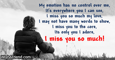 My Emotion Has No Control Over Missing You Message