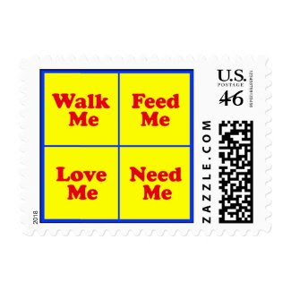 """Dog Stamps - """"Walk Me, Feed Me..."""""""