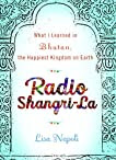 Radio Shangri-La: What I Learned in the Happiest Place on Earth