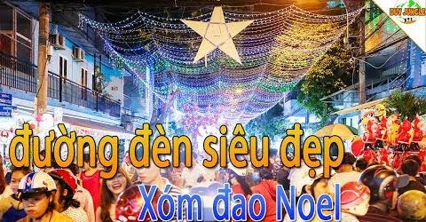 Con đường Noel sặc sỡ ánh đèn ở Xóm Đạo Nghĩa Phát | Duy Jungle
