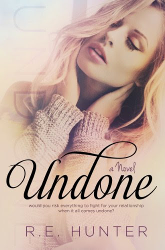 Undone (Disclosure Series #1) by R.E. Hunter