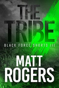 The Tribe by Matt Rogers