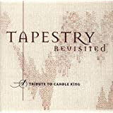 Tapestry Revisited - A Tribute To Carole King [1996]