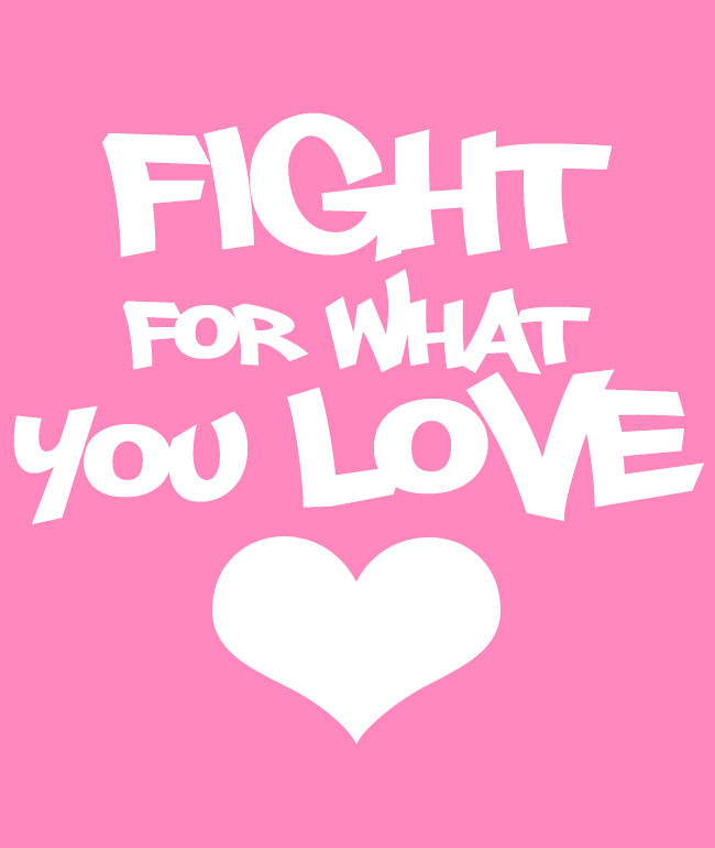 Fight 4 what u love 650x770