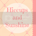 Hiccups and Sunshine