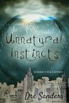 Unnatural Instincts - Dre Sanders